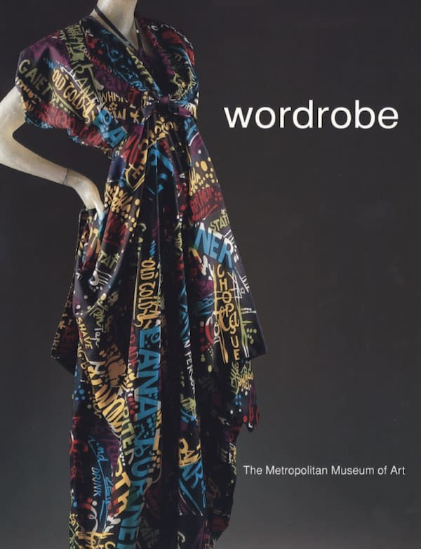 Wordrobe exhibition - 1997 - Metropolitan Museum of Art, New York