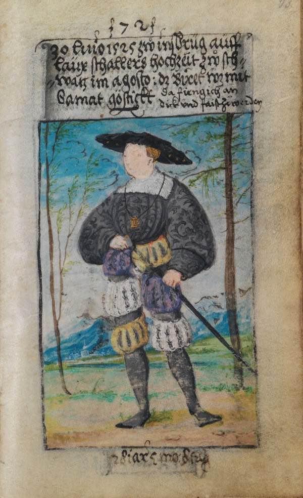 Matthäus Schwarz Aged 28 - 30th July, 1525, in Innsbruck, at Laux Schaller's wedding in Schwaz in August. The bonnet embroidered with velvet. This is when I began to be fat and round. - © The Herzog Anton Ulrich Museum, Braunschweig